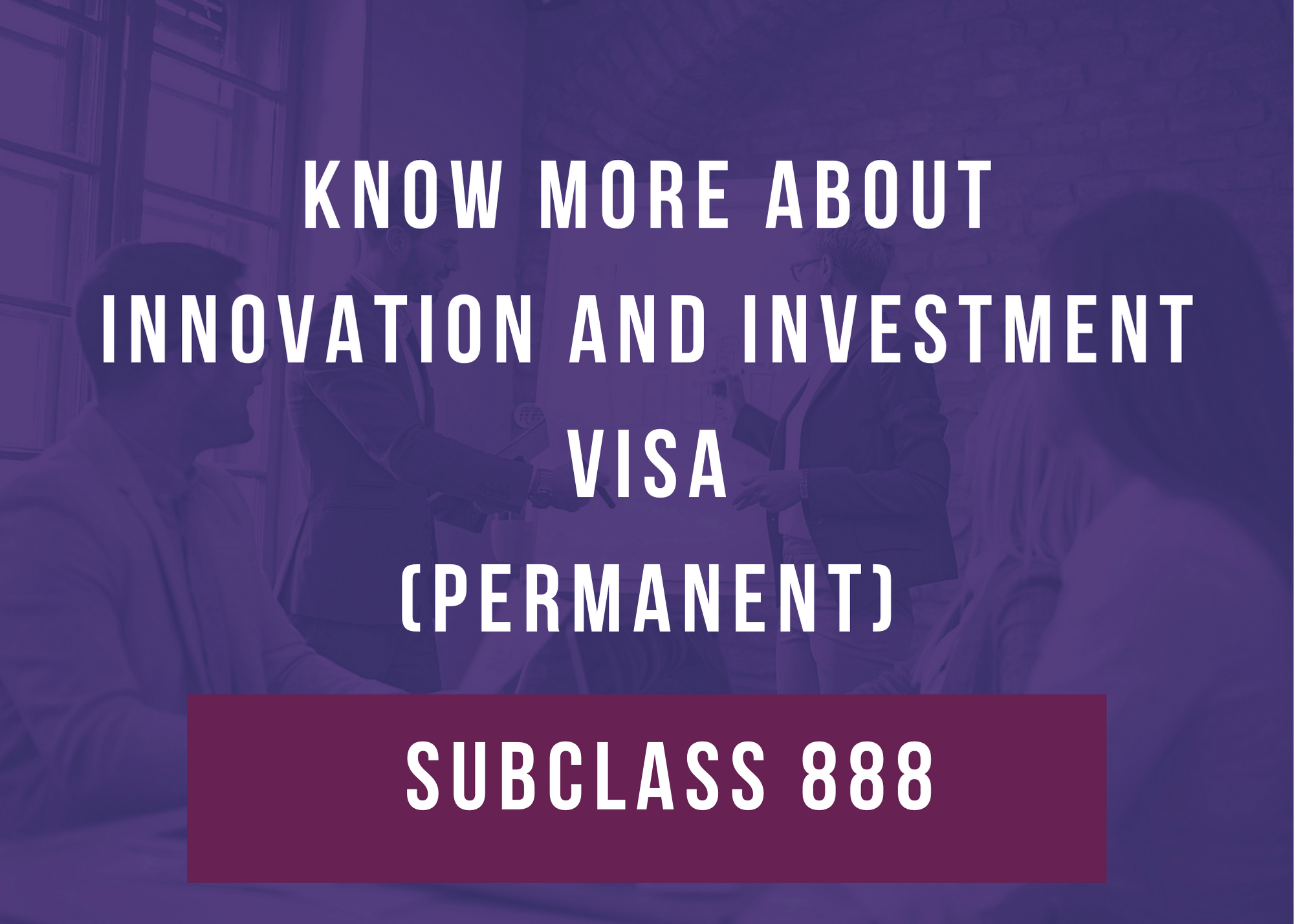 business-innovation-investment-visa-subclass-188